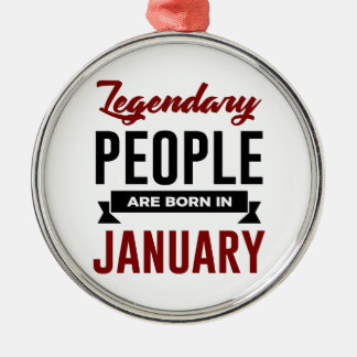 Legendary Born In January Babies Birthday Metal Ornament