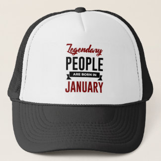 Legendary Born In January Babies Birthday Trucker Hat