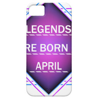 Legends are born in April iPhone 5 Case