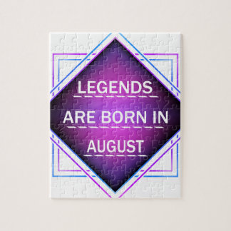 Legends are born in August Jigsaw Puzzle