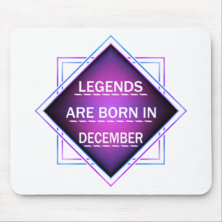 Legends are born in December Mouse Pad