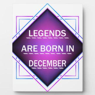 Legends are born in December Plaque