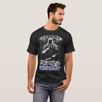 Legends Are Born In February Best Selling T Shirt