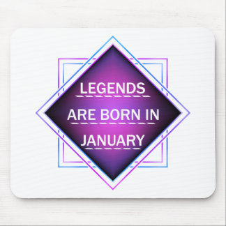 Legends are born in january mouse pad