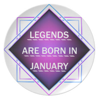 Legends are born in january plate