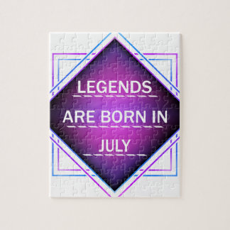 Legends are born in July Jigsaw Puzzle