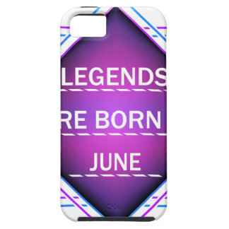 Legends are born in June Case For The iPhone 5