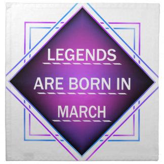 Legends are born in March Napkin