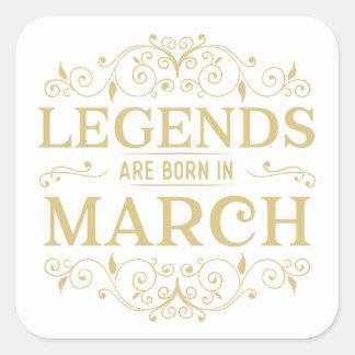 legends are born in March Square Sticker