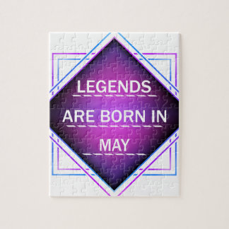 Legends are born in May Jigsaw Puzzle