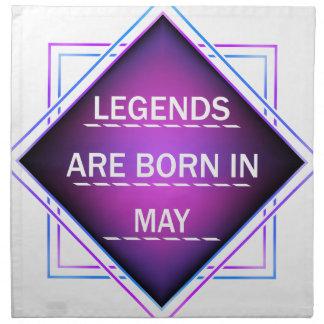 Legends are born in May Napkin