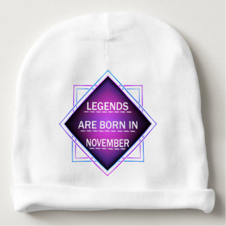 Legends are born in November Baby Beanie
