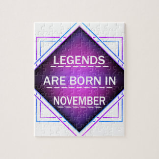 Legends are born in November Jigsaw Puzzle