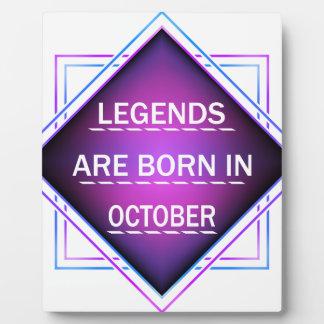 Legends are born in October Plaque