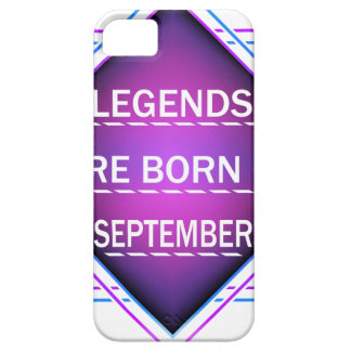 Legends are born in September iPhone 5 Case