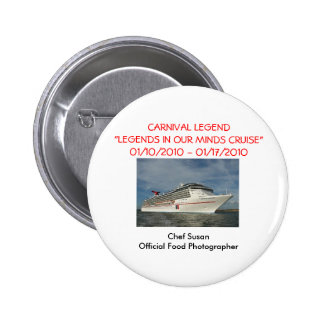 """Legends In Our Own Minds"" Cruise 1/10/10-1/17/10 6 Cm Round Badge"
