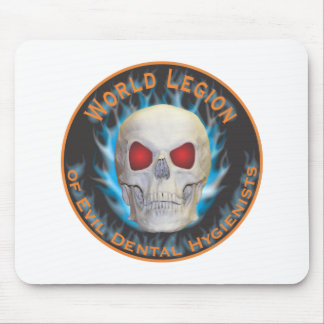 Legion of Evil Dental Hygienists Mouse Pad