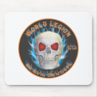 Legion of Evil Dentists Mouse Pad