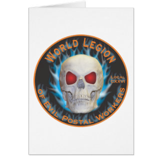 Legion of Evil Postal Workers Greeting Card