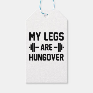 Legs Are Hungover Gift Tags