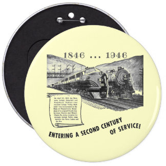 Lehigh Valley Railroad-A Second Century of Service 6 Cm Round Badge