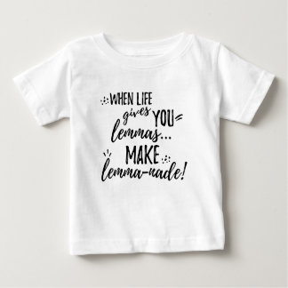 Lemma (Lemonade) Mathematics Linguistics Humor Baby T-Shirt