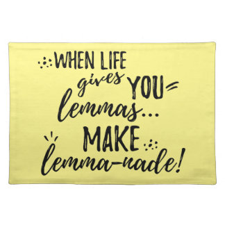 Lemma (Lemonade) Mathematics Linguistics Humor Place Mat