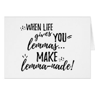 Lemmas (Lemonade) Mathematics Linguistics Humor Card