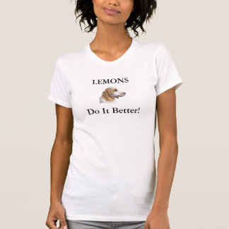 LEMONS Do It Better! Shirts