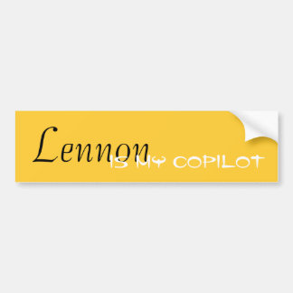 Lennon Is My Copilot Bumper Sticker