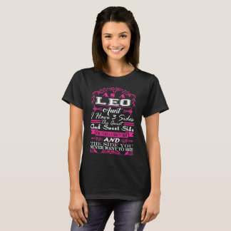 Leo Aunt I Have 3 Sides Quiet Sweet Fun Crazy T-Shirt