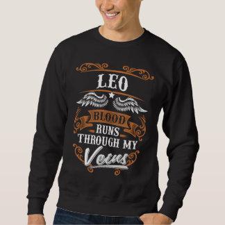 LEO Blood Runs Through My Veius Sweatshirt