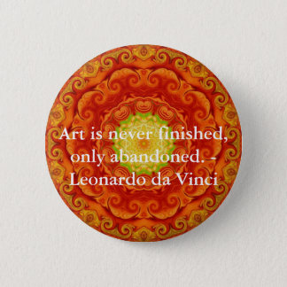 Leonardo da Vinci art quote 6 Cm Round Badge