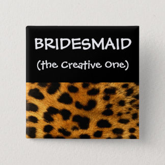 Leopard Print Bridesmaid Button