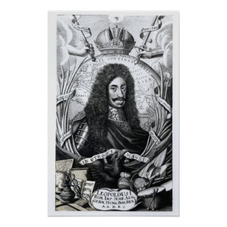 Leopold I , King of Hungary and Holy Roman Poster