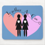 "Lesbian Gifts ""Together As One"" Mousepad"