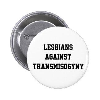 Lesbians against transmisogyny 6 cm round badge