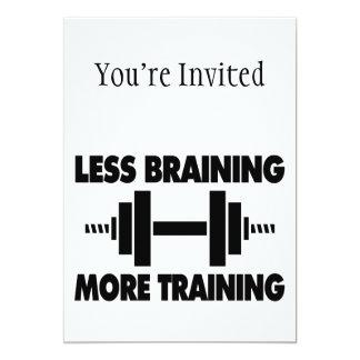 Less Braining More Training 5x7 Paper Invitation Card