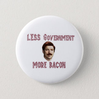 """Less Government More Bacon"" Rand/Swanson Button"