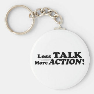 Less Talk More Action Mutiple Products Keychains