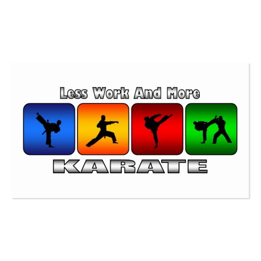 Less Work And More Karate Business Card