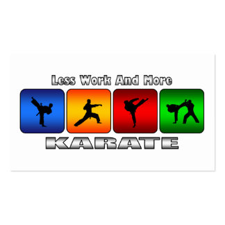 Less Work And More Karate Pack Of Standard Business Cards