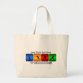 Less Work And More Tennis (Female) Large Tote Bag