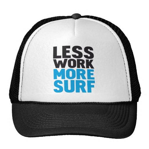 Less work more surf trucker hats
