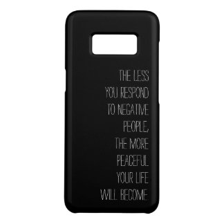 Less you respond to negative people Quote black Case-Mate Samsung Galaxy S8 Case