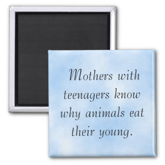 Lesson of Motherhood Square Magnet