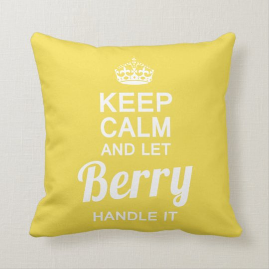 Let Berry handle it Cushion