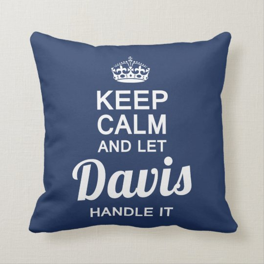 Let  Davis handle It! Cushion