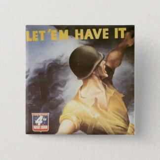 Let 'Em Have it - Buy War Bonds 15 Cm Square Badge