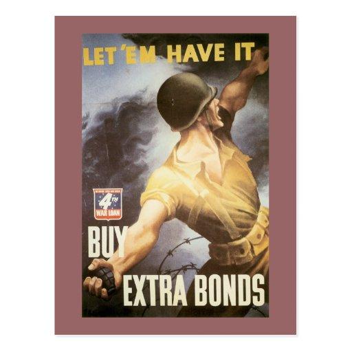Let 'Em Have it - Buy War Bonds Postcard